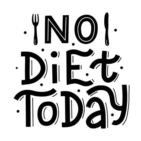 No diet today. Black hand lettering quote isolated on white background. Print for t-shirts, mugs, posters and other. Vector illustration. Иллюстрация