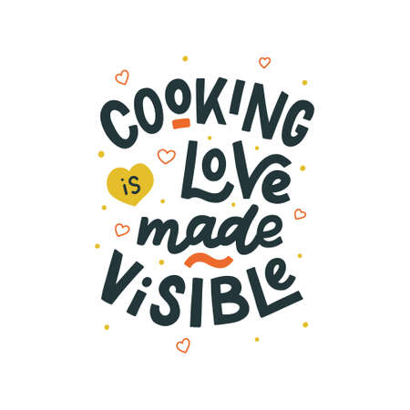 Cooking is love made visiable hand drawn vector lettering. Kitchen slogan isolated on white background. Colorful hand lettered quote. Vector illustration.