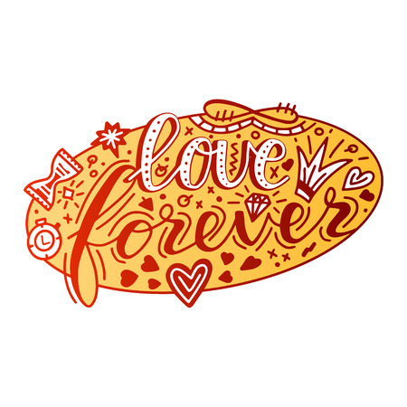 Love forever lettering quote card. Hand drawn romantic phrase. Modern brush calligraphy
