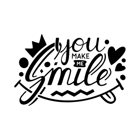 You make me smile Inspirational hand draw lettering quote with crown and heart elements. Vectores