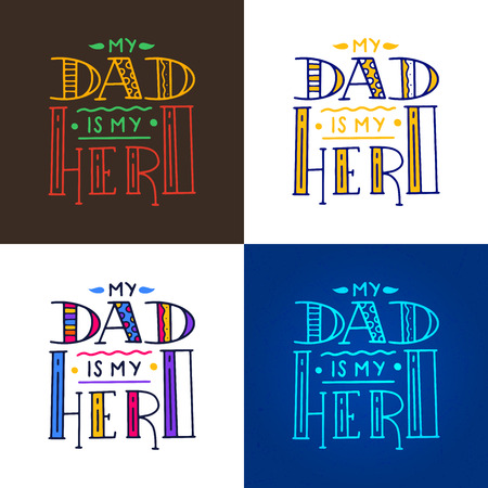 Dad super hero doodle quote in Handwritten style. Love Daddy lettering phrase