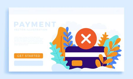 Declined payment Credit card vector stock illustration isolated for landing page or presentation. Concept of unsuccessful bank payment transaction. card with the cancellation mark is a cross.