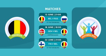Schedule of matches of the Belgium national team in the final stage at the European Football Championship 2020. Vector illustration with the official gravel of football matches.