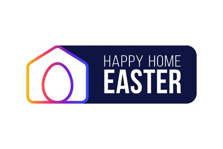 Happy Home Easter 2020 Card with Funny Vector Minimalist Icon. staying at home badge in Quarantine. COVID-19 Reaction.
