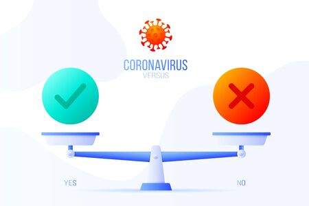 yes or no Coronavirus vector illustration. Creative concept of scales and versus, On one side of the scale lies a yes button and on the other no icon. Flat vector illustration.