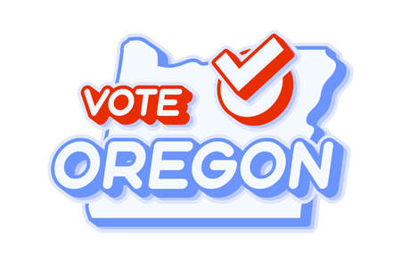 Presidential vote in Oregon USA 2020 vector illustration. State map with text to vote and red tick or check mark of choice. Sticker Isolated on a white background.