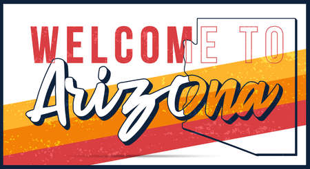 Welcome to Arizona vintage rusty metal sign vector illustration. Vector state map in grunge style with Typography hand drawn lettering. Векторная Иллюстрация