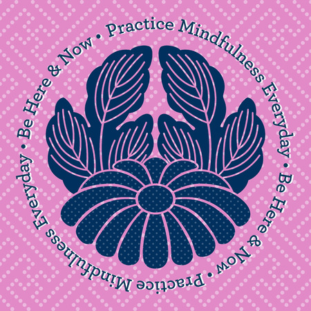 be: Practice Mindfulness Everyday - Be Here and Now