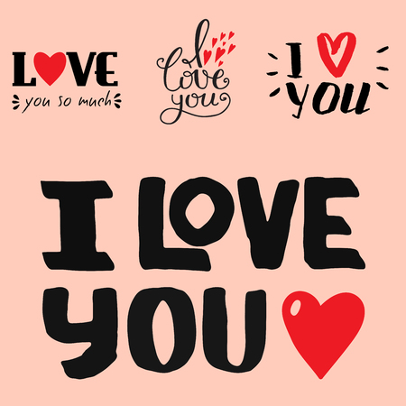 Vector I love You text overlays hand drawn lettering collection inspirational lover quote illustration. Lovely follow your heart romantic type have greeting sign message decoration.