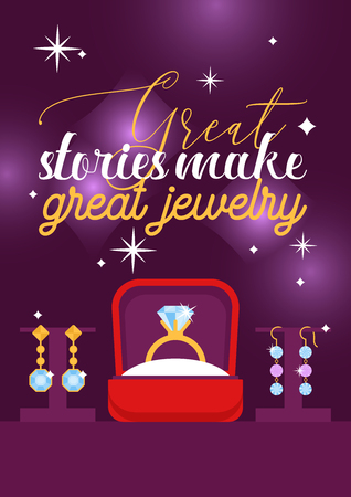 Jewelry shop poster vector illustration. Diamond accessories. Engagement rings in box, gold earrings with stones, bracelet, charms, brilliants. Fashion store. Great stories make great jewelry.