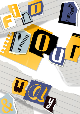 Alphabetical collage banner, poster vector illustration. Words cut out by scissors from colorful paper. Pieces of squared and ruled paper. Constructing motivational phrases. Find your way. Illustration
