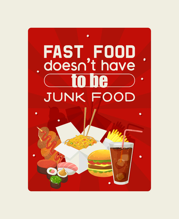 Fast food poster vector illustration. Eating out. Quick way to have meal. Beverage, soda, french fries, noodles, hamburger, sushi. Fast food doesn t have to be junk food. Ilustração