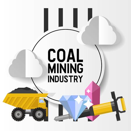 Mineral mining, black mining, coal industry vector illustration. The truck carries the rock from the mine to the plant. Mining instruments and diamonds poster design with typography. Illustration