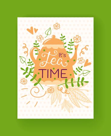 Tea pot silhouette, flowers, leaves, herbs vector illustration. Tea time card. Floral pattern hand drawn isolated on white dotted background. Hand written font, lettering. Иллюстрация