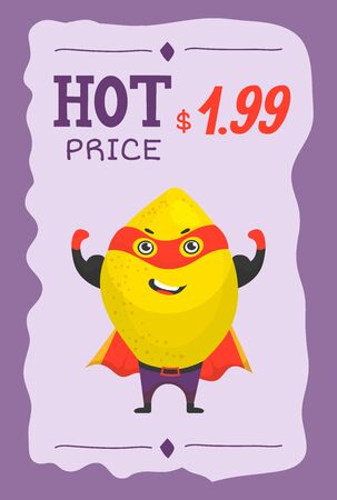Superhero fruit lemon in mask and cloack vector cartoon price illustration. Cute fruit character in super hero costume with hot price banner. Illustration