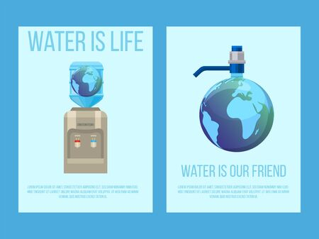Water earth globe save concept vector illustration for posters with text water is life. Protection of nature for world water day. Water cooler in shape of earth planet.