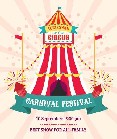 Circus show entertainment carnival festival announcement invitation poster vector illustration. Festive circus marquee, big top, entry with flags, salute. Illusztráció