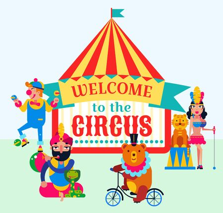 Big top circus and performers vector illustration. Trainer assistant, clown, wild animals bear by bicycle, tiger, snake. Circus show invitation welcoming poster, placard.