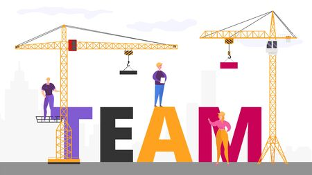 Crane builds inscription team, special equipment for construction buildings, business concept, cartoon style vector illustration. Work, engineering project, assembly process for employee working team.