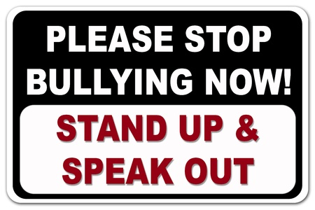 Please Stop Bullying sign in black and red on a white background