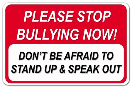 threat of violence: Please stop bullying sign on white background