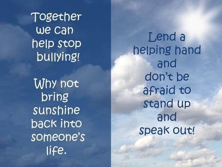 bulling: Juntos podemos detener el acoso signo Foto de archivo