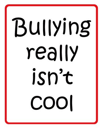 bulling: La intimidaci�n realmente isn t fresca signo negro y rojo sobre fondo blanco
