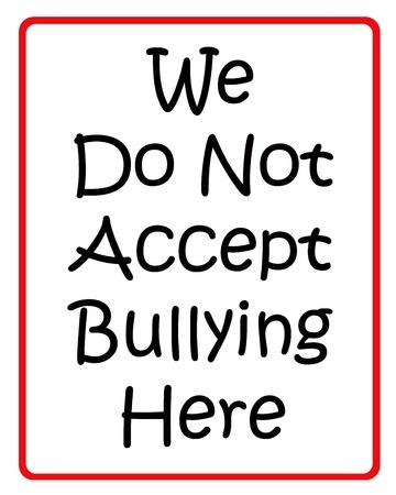 bulling: Nosotros no aceptamos la intimidaci�n aqu� signo de negro y rojo Foto de archivo