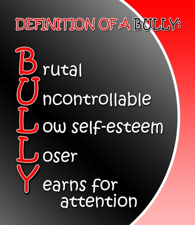 definition: Black and red Definition of a Bully poster