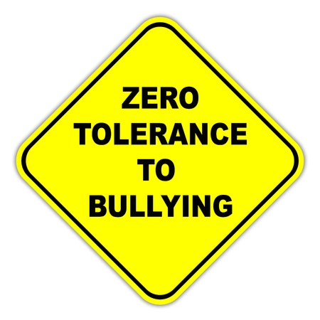 danger: Zero Tolerance to Bullying sign