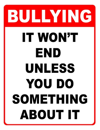 bully: Bullying, it won t end unless you do something