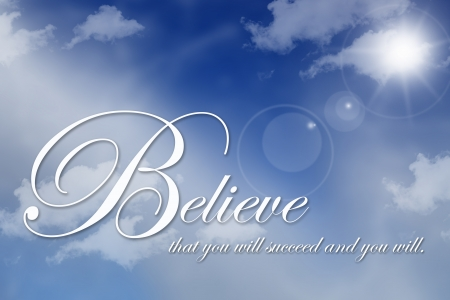 uplifting: White believe text on beautiful cloudscape Stock Photo