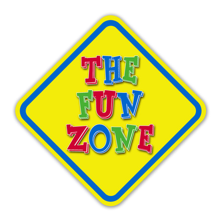 excite: Yellow the fun zone road sign against a white background