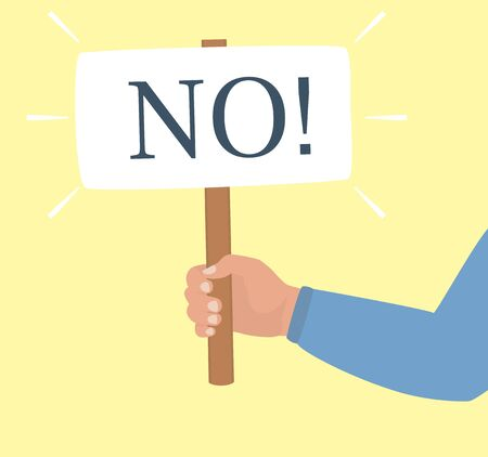 A hand bent at the elbow holds a poster with the word No Protest concept, right of choice, symbol of demonstration. Hand in a blue shirt isolated on a yellow background. Flat vector illustration.