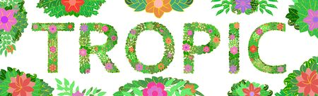 Summer tropical design for banner or flyer with bright flowers and inscription TROPIC. Tropical plant invitation card. Template tropical design on a white background. Vector illustration