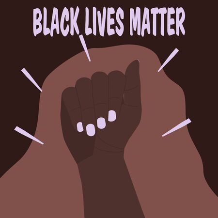 Black female hand clenched into a fist. Text Black Lives Matter. The protest against racism. Hand raised up. The issue of racial violence and inequality. Flat vector cartoon illustration. 矢量图像