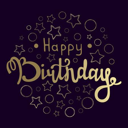 Happy Birthday inscription. Hand lettering design for Happy Birthday. Birthday handmade calligraphy. Vector illustration