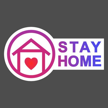 Stay Home icon. Staying at home during a coronavirus pandemic print. Home quarantine vector sign, t-shirt print.