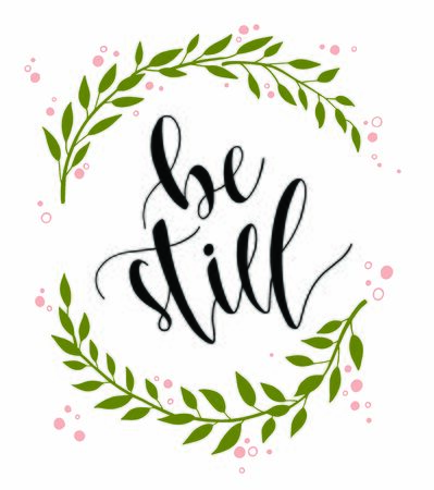 Be Still Hand Lettering with Wreath