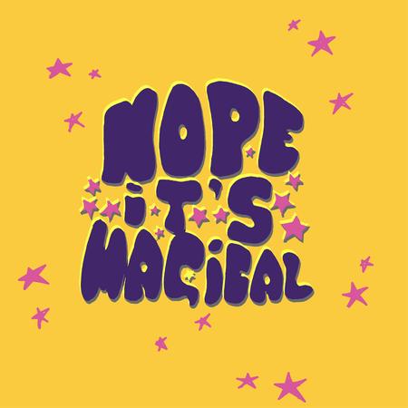 hope its magical Illustration
