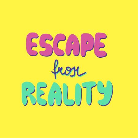 escape from reality text design Ilustração