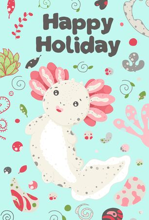Cute summer Kawaii axolotl, baby amphibian drawing. Happy birthday greeting card with lizard. Flat style design. Ambystoma mexicanum