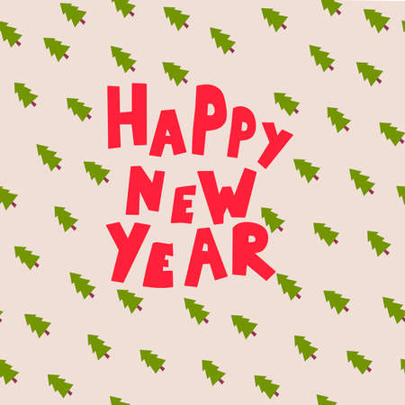Greeting card. Hand drawn lettering quote. 2021 happy new year greeting banner.