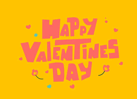Happy valentines day lettering, great design for any purposes. Celebration, design, vector.