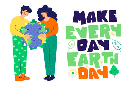 Modern people are holding globe, Simple flat vector banner. Make every day earth day hand lettering.