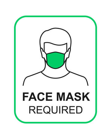 Face mask required sign with person wearing green mask covering his mouth and nose. Vector illustration in line art, rectangle shape and isolated on white background.