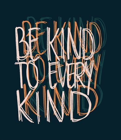 Cool to Be Kind to Every Kind Vector Vegan Hand-written Design Illustration
