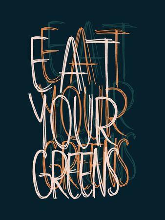 Vegan Hand Lettering Eat Your Greens Vector Design on Dark Blue