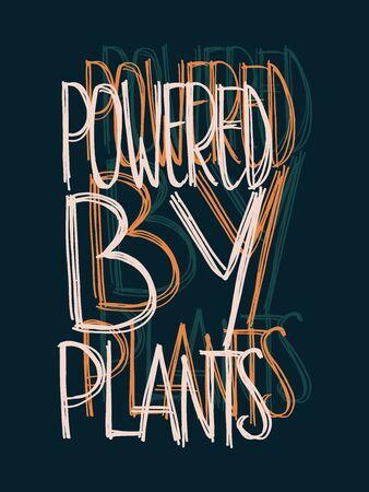 Powered by Plants Hand Lettering Vector Vegan Design on Dark Blue