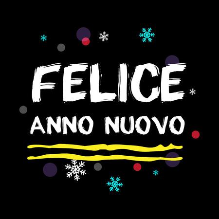 anno: Felice Anno Nuovo. Happy New Year Italian Greeting. White Typographic Art. Black Background. Illustration